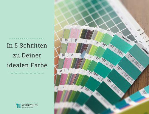 5 Schritte zu Deiner idealen Farbe
