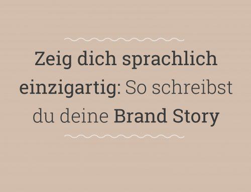 So schreibst du deine Brand Story