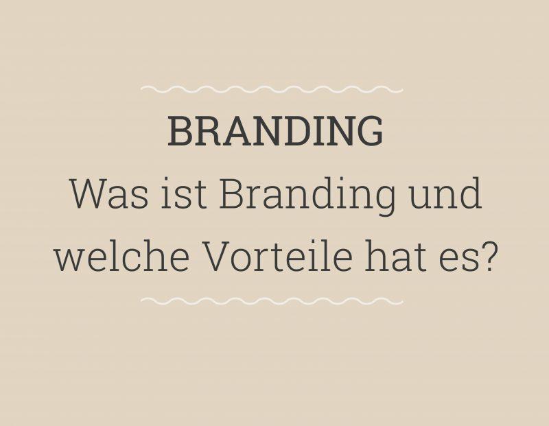 Was ist Branding