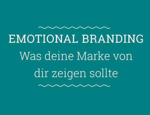 Emotionales Branding und Storytelling