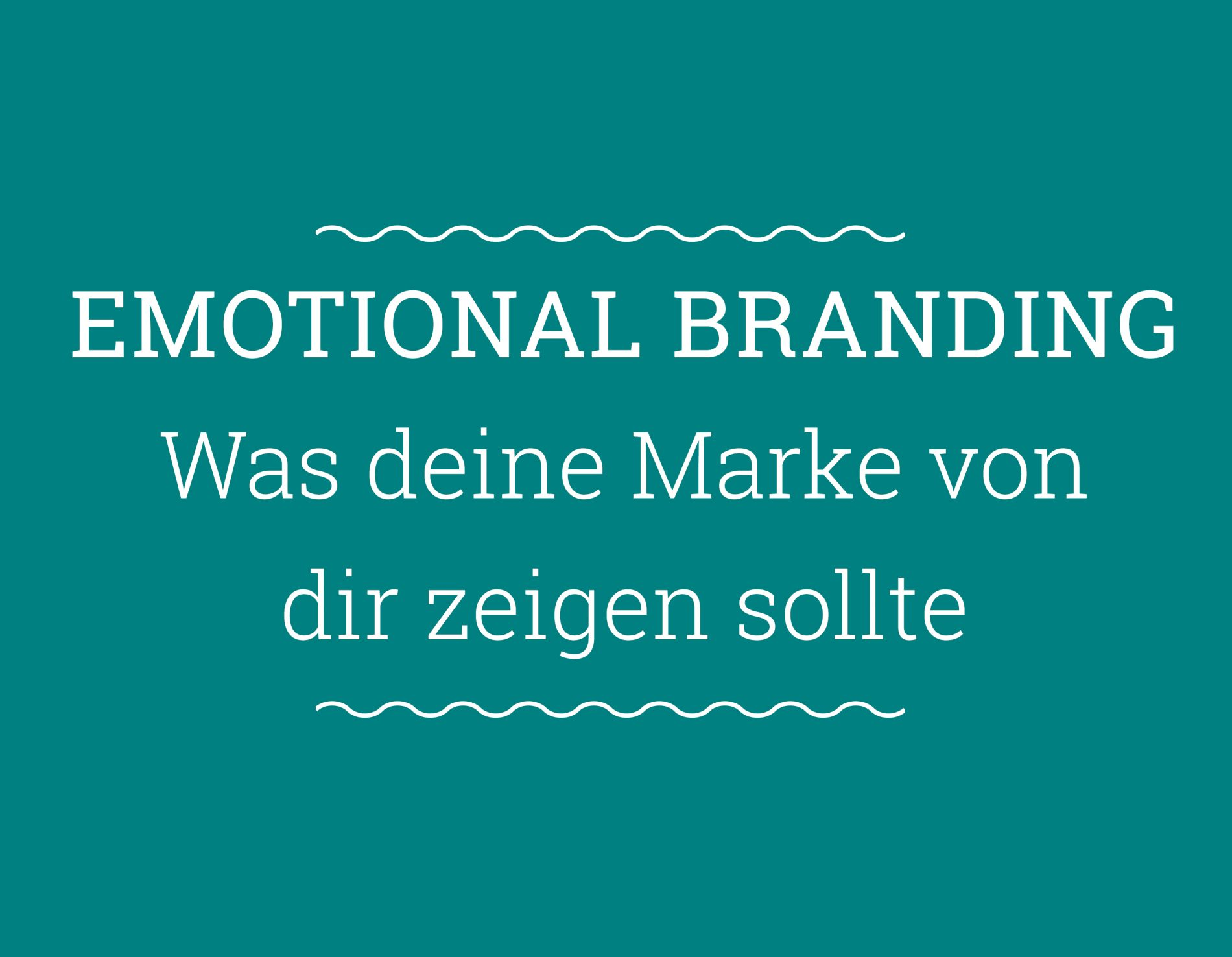 emotionales Branding