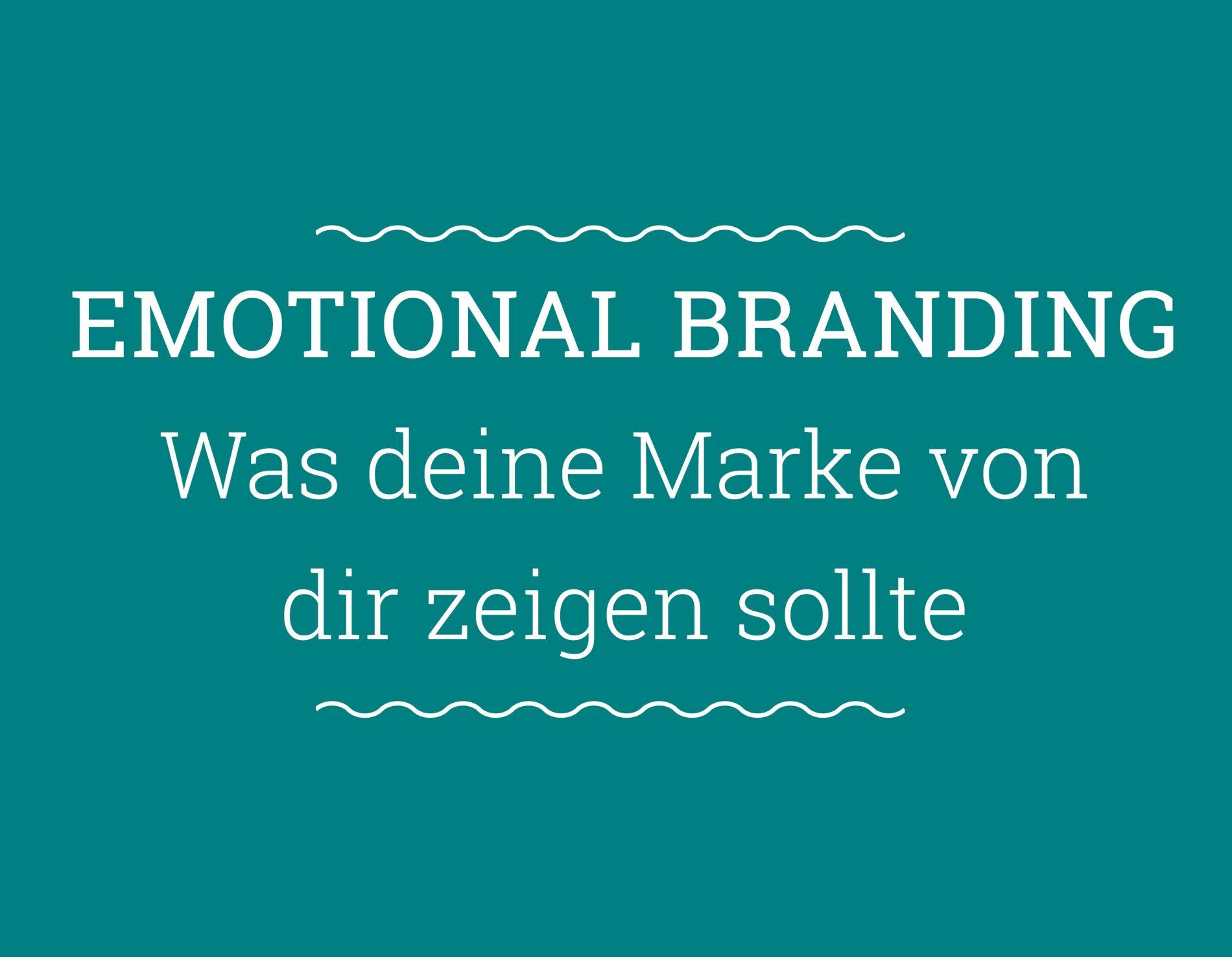 emotionales Branding